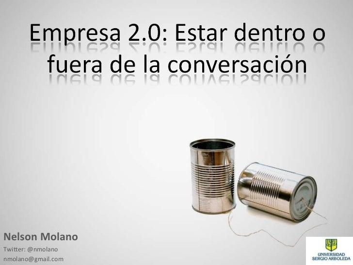 Nelson Molano Twitter: @nmolano [email_address]