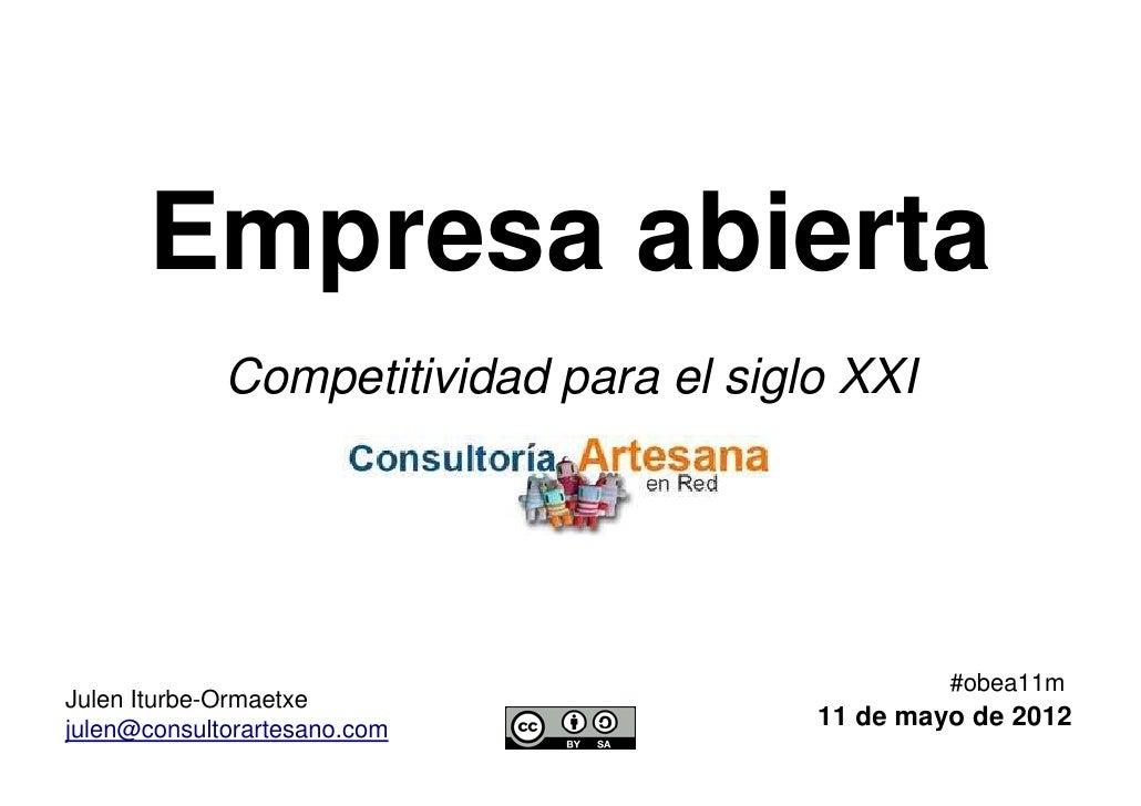 Empresa abierta             Competitividad para el siglo XXI                                                 #obea11mJulen...