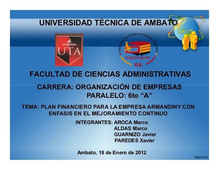 UNIVERSIDAD TÉCNICA DE AMBATO  FACULTAD DE CIENCIAS ADMINISTRATIVAS    CARRERA: ORGANIZACIÓN DE EMPRESAS               PAR...