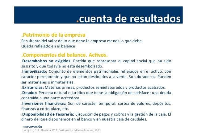.cuenta  de  resultados   +  INFORMACIÓN   Horngren,  C.  T.;  Harrison,  W.  T.  Contabilidad.  M...
