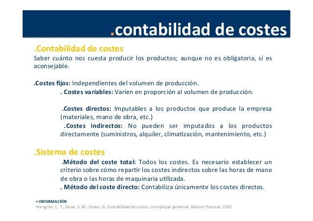 .contabilidad  de  costes   .Contabilidad  de  costes   Saber  cuánto  nos  cuesta  producir  los  ...