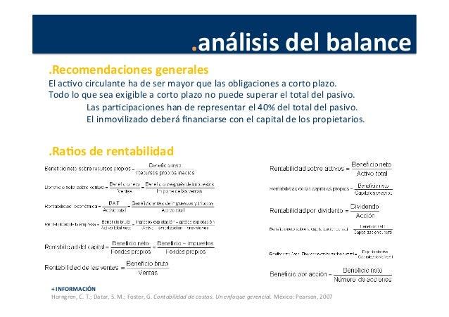 .análisis  del  balance   .Recomendaciones  generales   El  acPvo  circulante  ha  de  ser  mayor  ...
