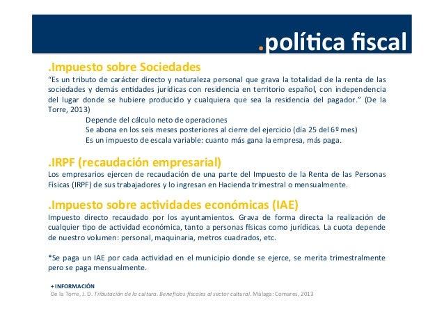.políJca  fiscal   +  INFORMACIÓN   De  la  Torre,  J.  D.  Tributación  de  la  cultura.  Benefic...