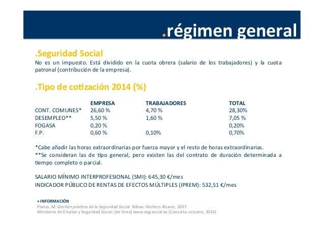 .régimen  general   +  INFORMACIÓN   Planas,  M.  Ges4ón  prác4ca  de  la  Seguridad  Social.  Bil...