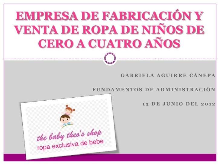Empresa de fabricaci n y venta de ropa de bebe for Empresa de cubiertas y tejados