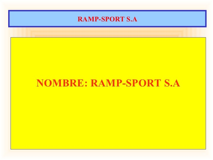RAMP-SPORT S.ANOMBRE: RAMP-SPORT S.A