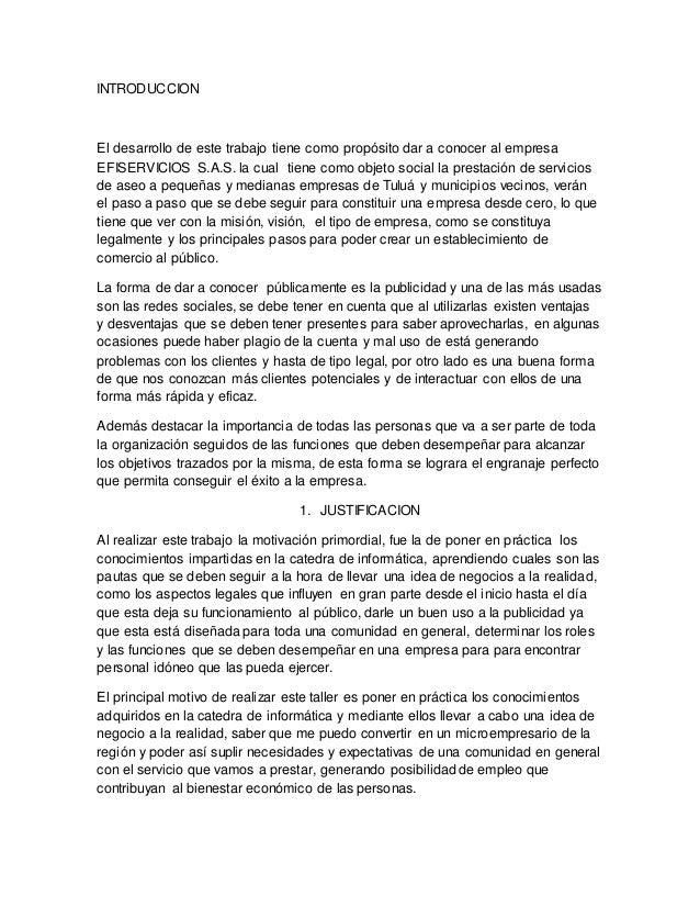 INTRODUCCION El desarrollo de este trabajo tiene como propósito dar a conocer al empresa EFISERVICIOS S.A.S. la cual tiene...