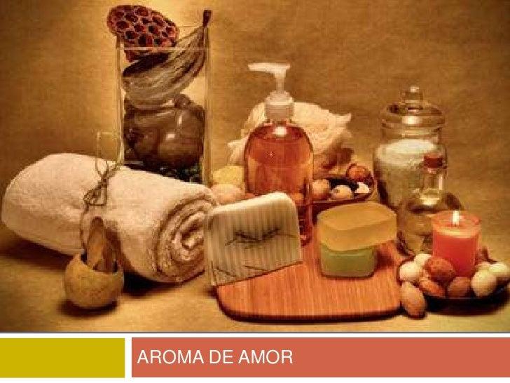 AROMA DE AMOR