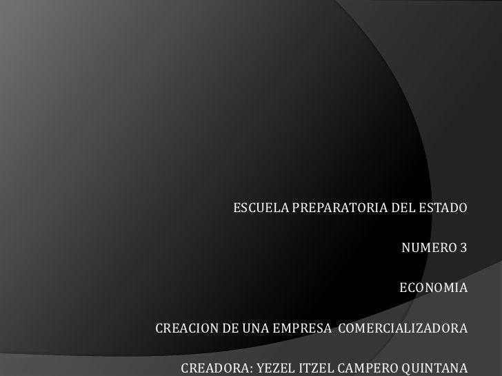 ESCUELA PREPARATORIA DEL ESTADO                                NUMERO 3                               ECONOMIACREACION DE ...