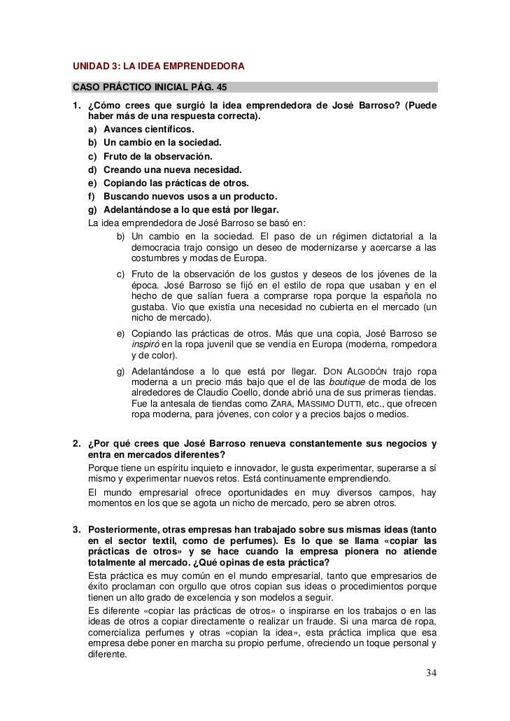 UNIDAD 3: LA IDEA EMPRENDEDORACASO PRÁCTICO INICIAL PÁG. 451. ¿Cómo crees que surgió la idea emprendedora de José Barroso?...