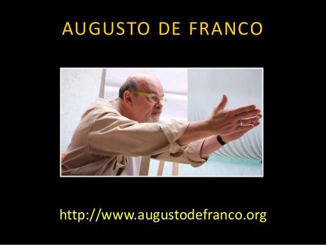 AUGUSTO DE FRANCO http://www.augustodefranco.org
