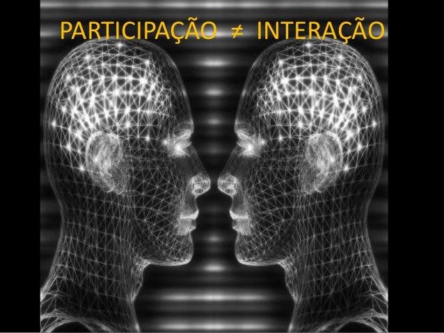 Entendendo a fenomenologia da interação