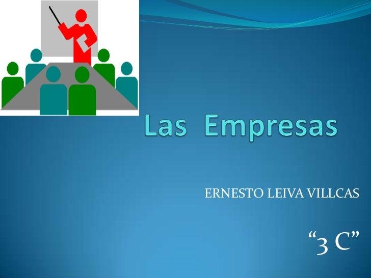 "ERNESTO LEIVA VILLCAS              ""3 C"""