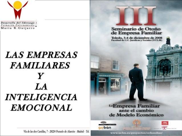 LAS EMPRESASLAS EMPRESAS FAMILIARESFAMILIARES YY LALA INTELIGENCIAINTELIGENCIA EMOCIONALEMOCIONAL