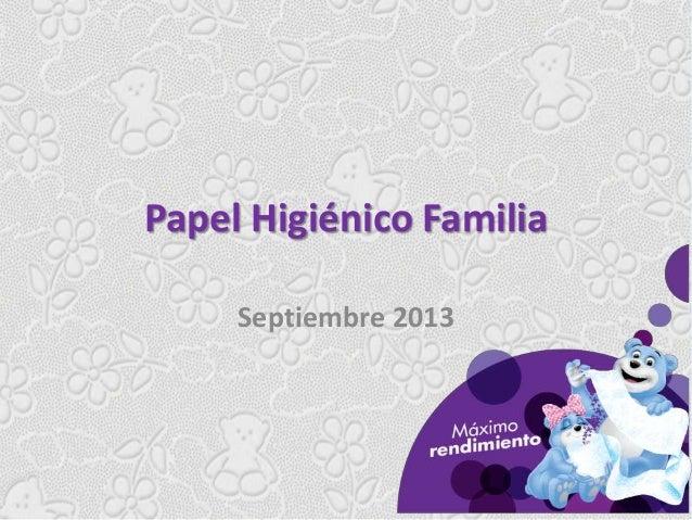 Papel Higiénico Familia Septiembre 2013