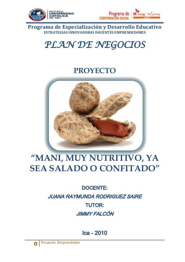 Programa de Especialización y Desarrollo Educativo       ESTRATEGIAS INNOVADORAS DOCENTES EMPRENDEDORES       PLAN DE NEGO...