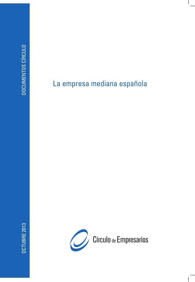 La empresa mediana española Madrid 8 de octubre de 2013