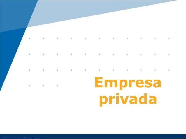 Empresa privada  Ester R. de Camargo, Camila de Oliveira, Everton Carvalho, Thaís Maciel e Larissa de Souza.