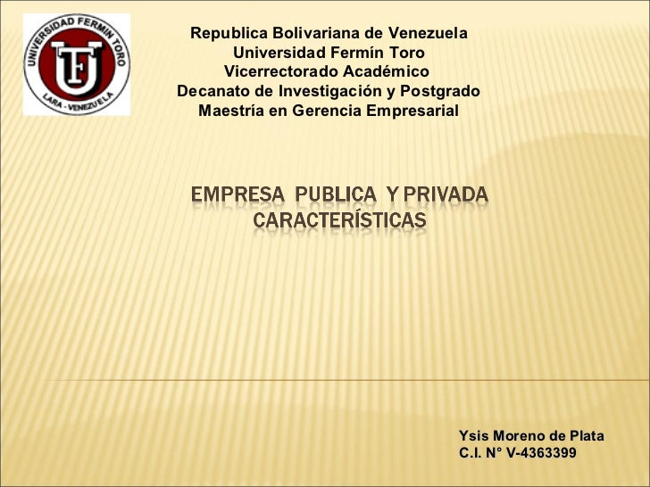 Republica Bolivariana de Venezuela Universidad Fermín Toro Vicerrectorado Académico  Decanato de Investigación y Postgrado...
