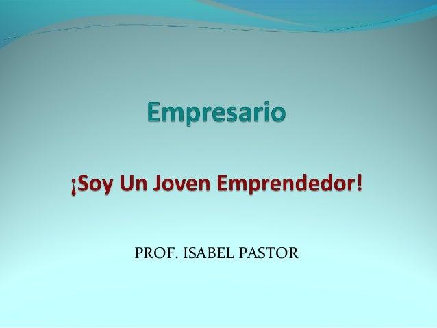 PROF. ISABEL PASTOR