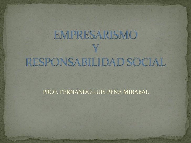 PROF. FERNANDO LUIS PEÑA MIRABAL
