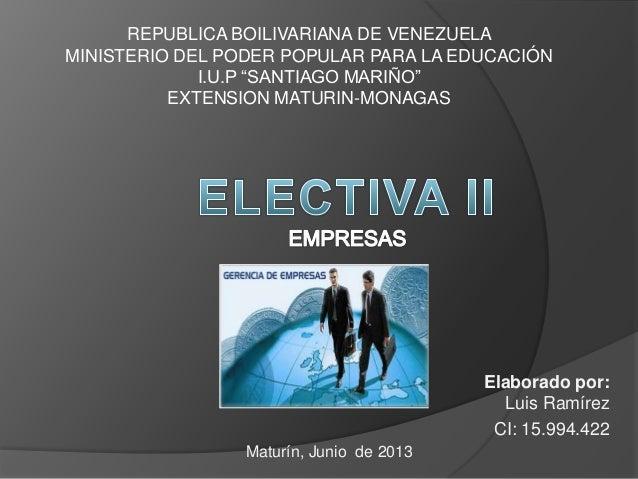Elaborado por:Luis RamírezCI: 15.994.422REPUBLICA BOILIVARIANA DE VENEZUELAMINISTERIO DEL PODER POPULAR PARA LA EDUCACIÓNI...