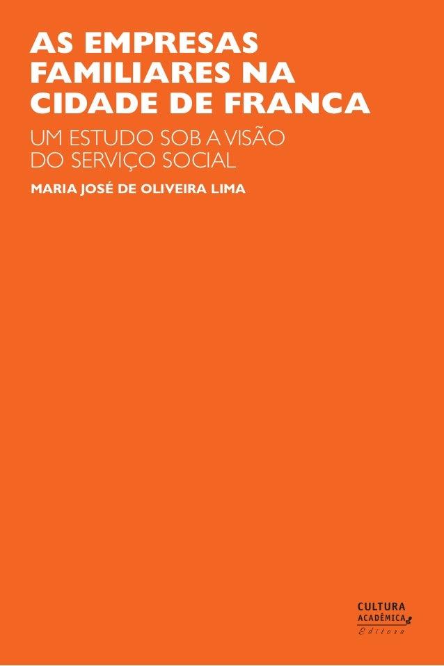 as empresas familiares na cidade de franca maria josé de oliveira lima um estudo sob avisão do serviço social