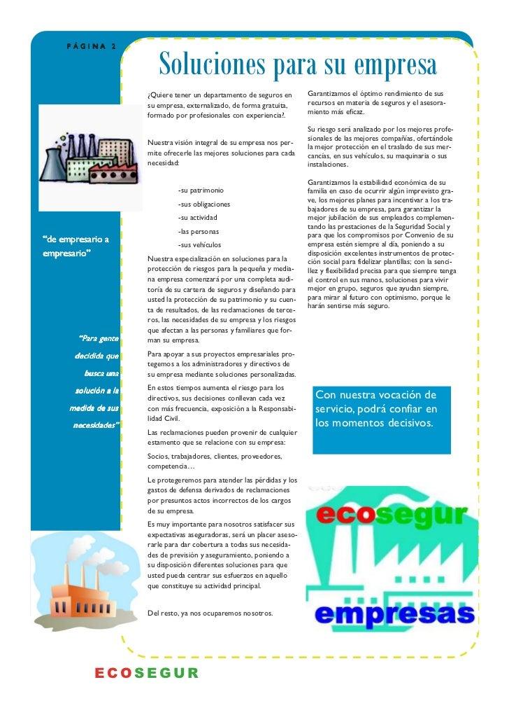 PÁGINA 2                          Soluciones para su empresa                       ¿Quiere tener un departamento de seguro...