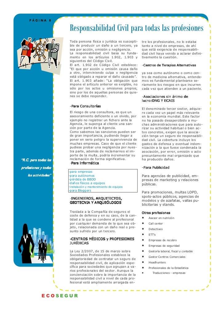 PÁGINA 8                       Responsabilidad Civil para todas las profesiones                       Toda persona física ...