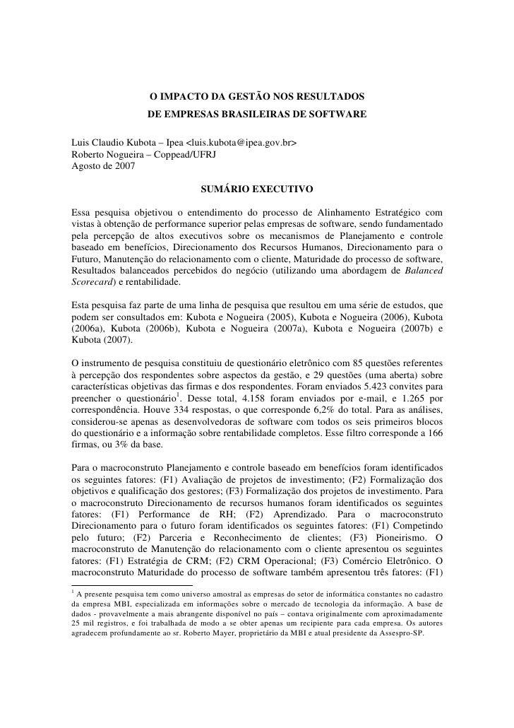 O IMPACTO DA GESTÃO NOS RESULTADOS                      DE EMPRESAS BRASILEIRAS DE SOFTWARE  Luis Claudio Kubota – Ipea <l...
