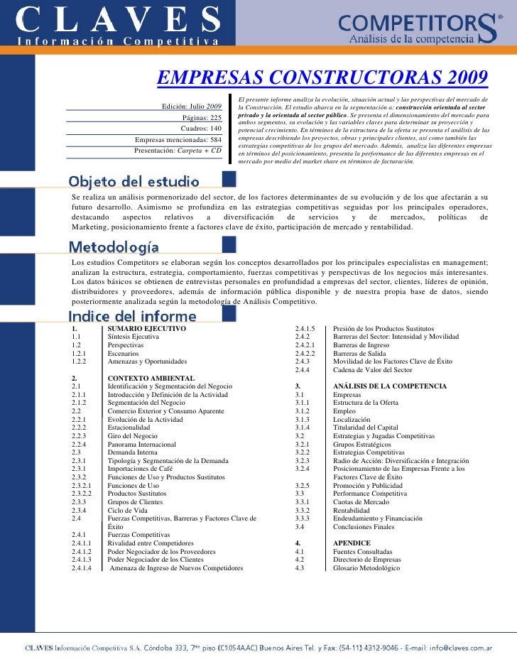 EMPRESAS CONSTRUCTORAS 2009                                                      El presente informe analiza la evolución,...