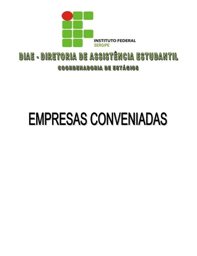 EMPRESA/ÓRGÃO PÚBLICO NOME FANTASIA ENDEREÇO 1 ACQUAPISCINA LABORATÓRIO DE ANÁLISE DE ÁGUA LTDA ACQUAPISCINA Av. Ivo do Pr...