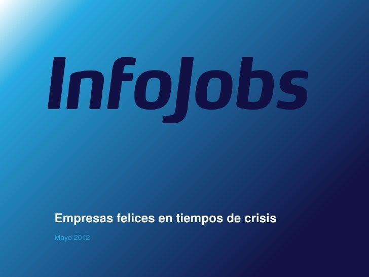 Empresas felices en tiempos de crisisMayo 2012