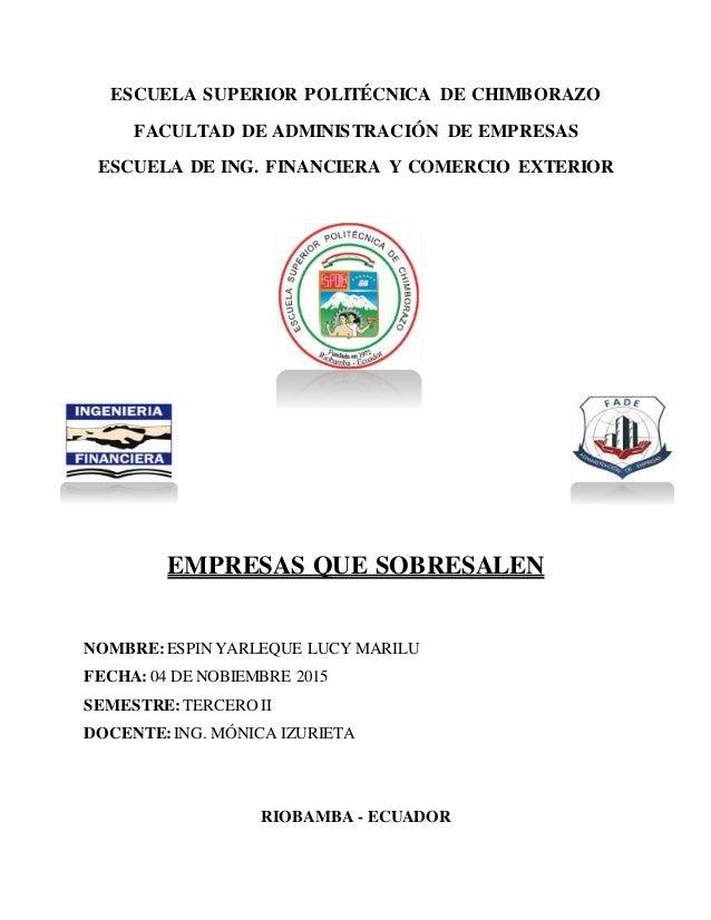 ESCUELA SUPERIOR POLITÉCNICA DE CHIMBORAZO FACULTAD DE ADMINISTRACIÓN DE EMPRESAS ESCUELA DE ING. FINANCIERA Y COMERCIO EX...