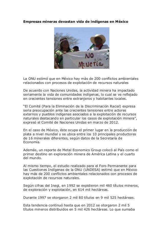 Empresas mineras devastan vida de indígenas en México  La ONU estimó que en México hay más de 200 conflictos ambientales r...