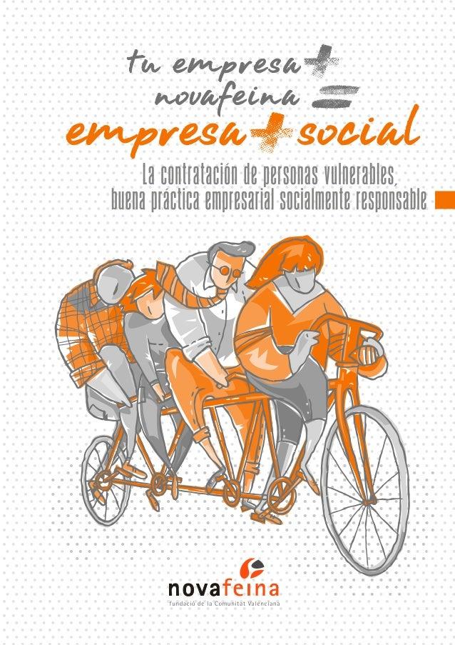 EMPRESA MAS SOCIAL: La contratación de personas vulnerables, buena práctica empresarial socialmente responsable.
