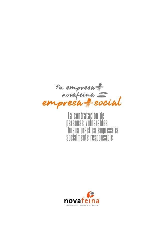 EMPRESA MAS SOCIAL: La contratación de personas vulnerables, buena práctica empresarial socialmente responsable. Slide 2