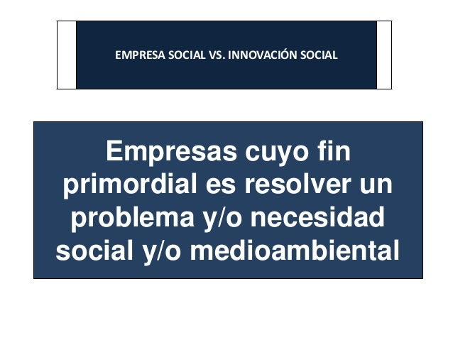 Empresa social vs innovación social Slide 2