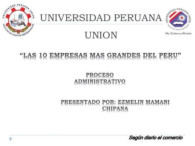 UNIVERSIDAD PERUANA UNION Según diario el comercio