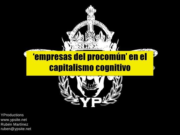 Empresas del procomún en el capitalismo cognitivo
