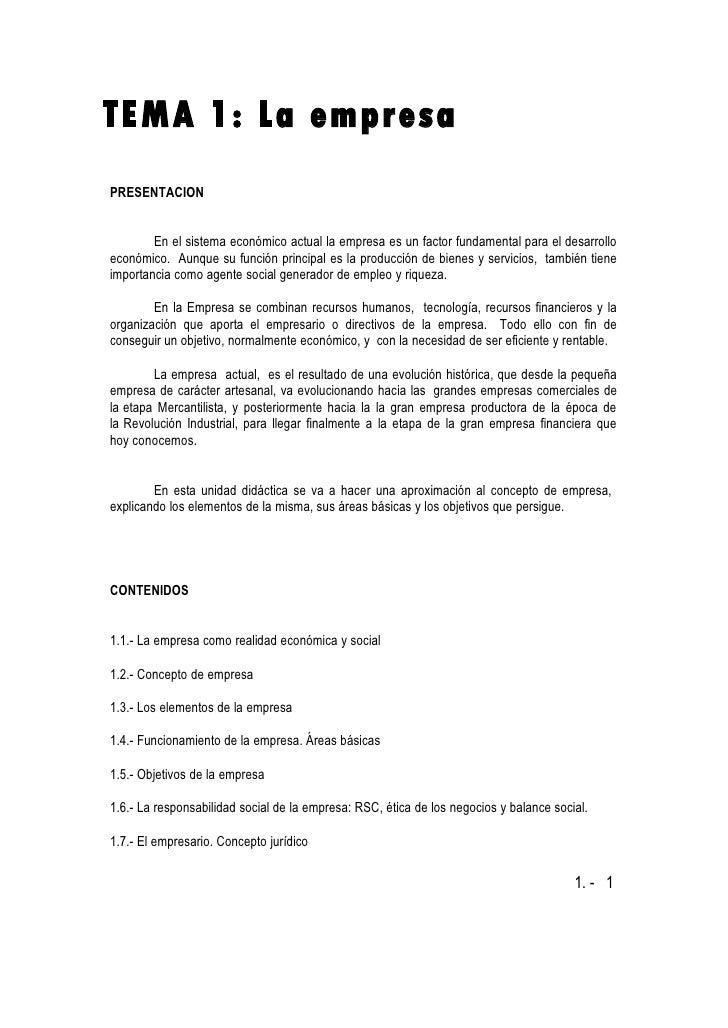 TEMA 1: La empresa PRESENTACION           En el sistema económico actual la empresa es un factor fundamental para el desar...