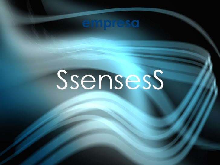 empresa SsensesS