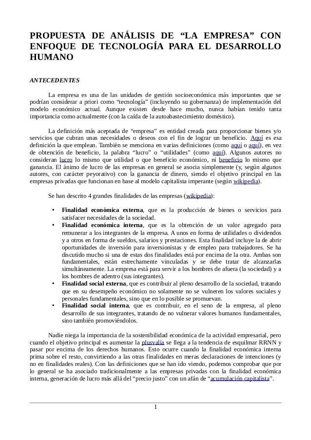 """PROPUESTA DE ANÁLISIS DE """"LA EMPRESA"""" CON ENFOQUE DE TECNOLOGÍA PARA EL DESARROLLO HUMANO ANTECEDENTES La empresa es una d..."""
