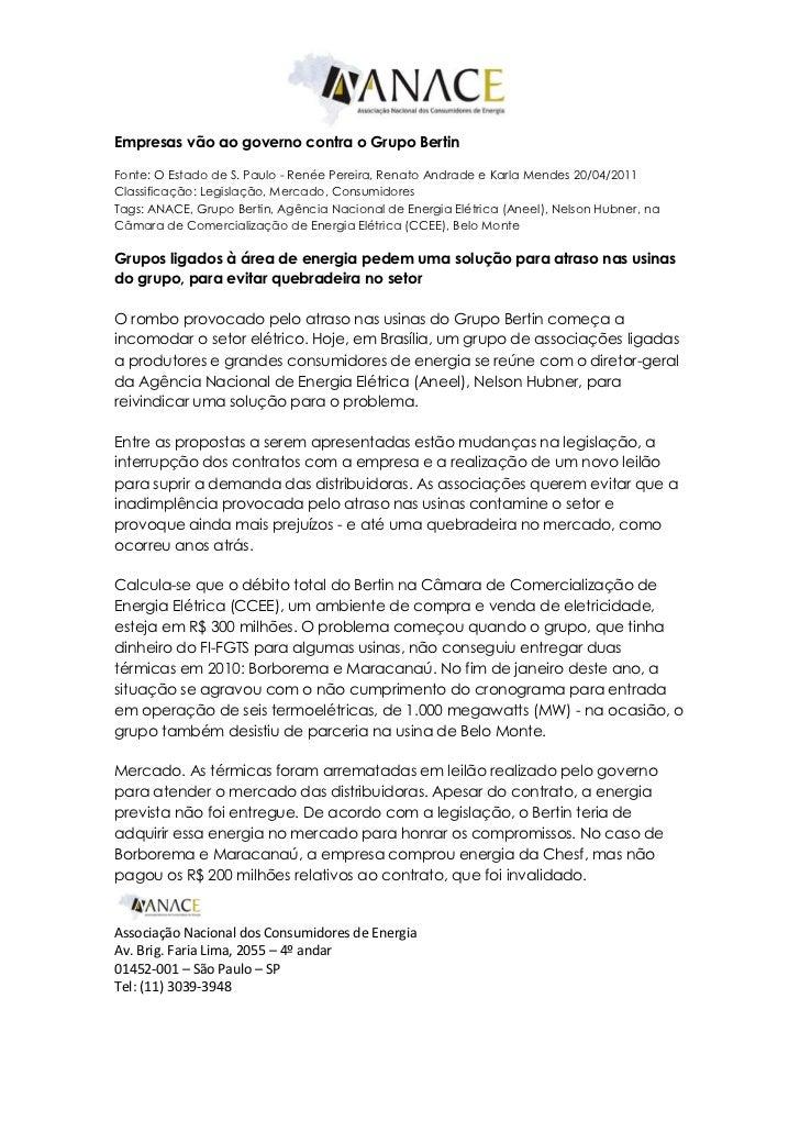 Empresas vão ao governo contra o Grupo BertinFonte: O Estado de S. Paulo - Renée Pereira, Renato Andrade e Karla Mendes 20...