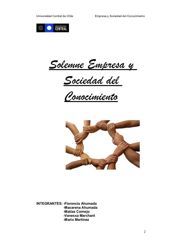 Universidad Central de Chile   Empresa y Sociedad del Conocimiento         Solemne Empresa y            Sociedad del      ...