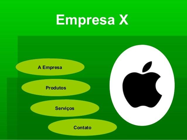 Empresa XA Empresa  Produtos      Serviços             Contato