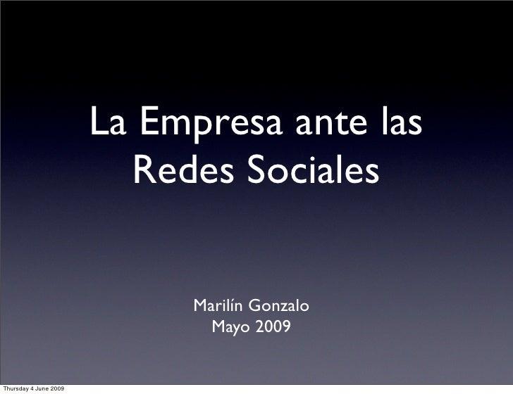 La Empresa ante las                          Redes Sociales                               Marilín Gonzalo                 ...