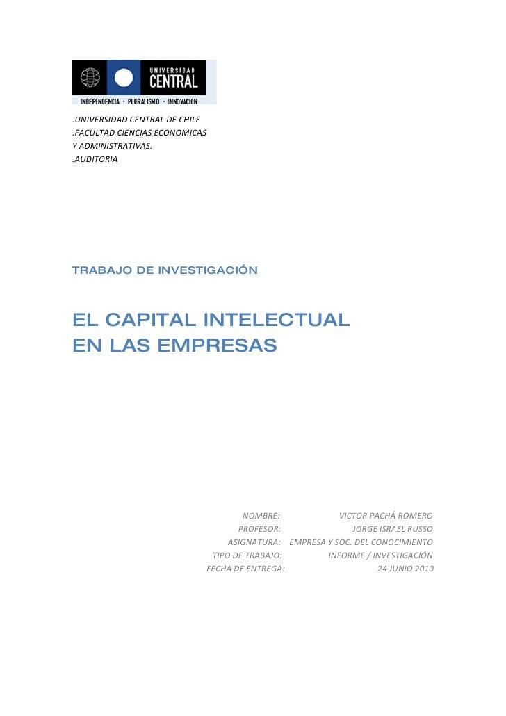.UNIVERSIDAD CENTRAL DE CHILE .FACULTAD CIENCIAS ECONOMICAS Y ADMINISTRATIVAS. .AUDITORIA     TRABAJO DE INVESTIGACIÓN    ...
