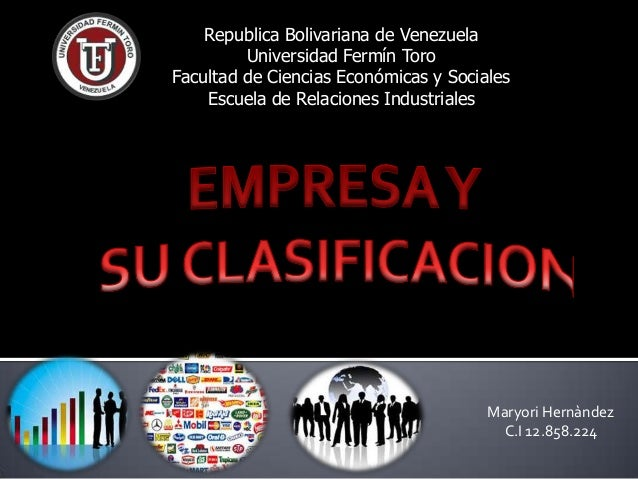 Republica Bolivariana de Venezuela Universidad Fermín Toro Facultad de Ciencias Económicas y Sociales Escuela de Relacione...