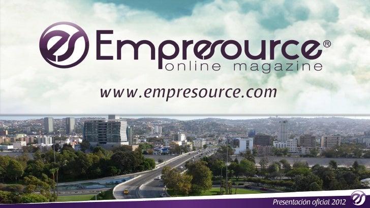 ¿ Qué es        ¿Empresource es una publicación digital moderna, fresca y prácticaal alcance de toda persona que le apasio...
